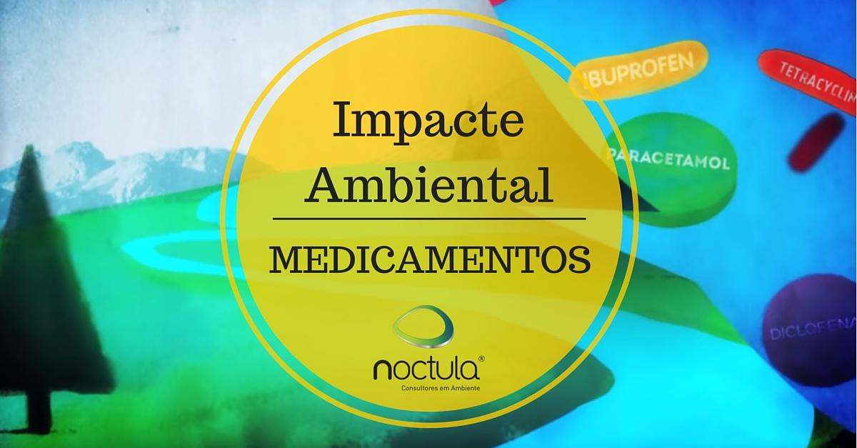 impacte ambiental dos medicamentos